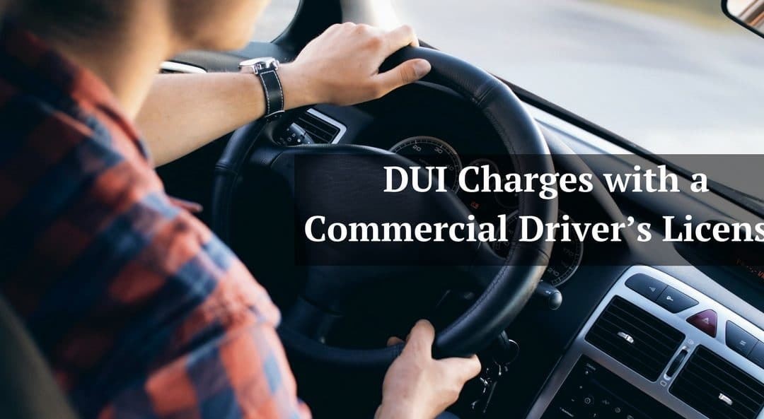 DUI Regulations for Commercial Driver's License